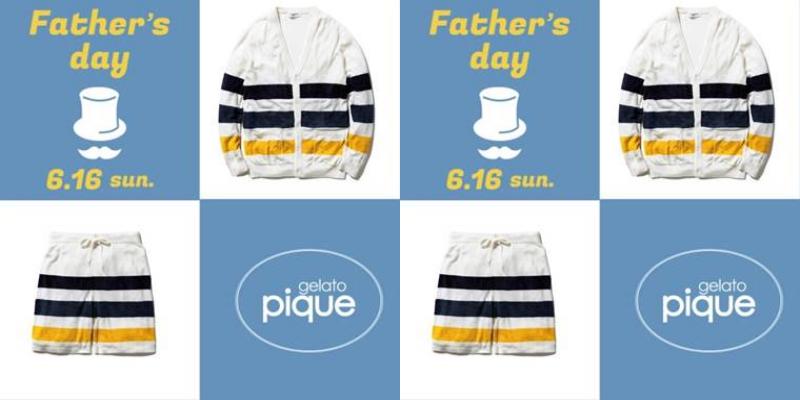gelato pique<ジェラートピケ>の父の日に最適なプレゼントをご紹介!