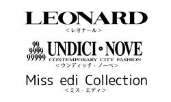 新ブランド:レオナール、ウンディッチノーベ、ミス・エディ